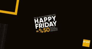 Happy Friday Fnac Maroc du 24 au 26 Novembre 2017