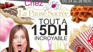 Photo de Happy Friday La Pause Sucrée au Morocco Mall Tout à 15 DHS Jusqu'au 26 Novembre 2017