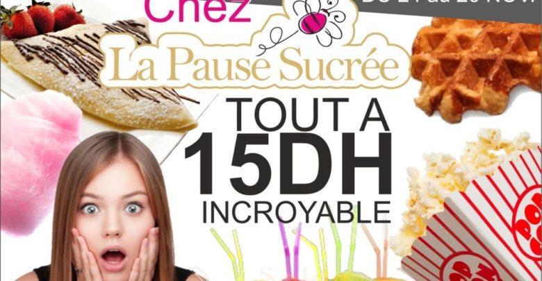 Photo of Happy Friday La Pause Sucrée au Morocco Mall Tout à 15 DHS Jusqu'au 26 Novembre 2017