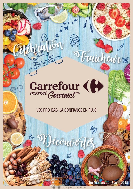 Catalogue Carrefour Gourmet Maroc du 29 Mars au 18 Avril 2018