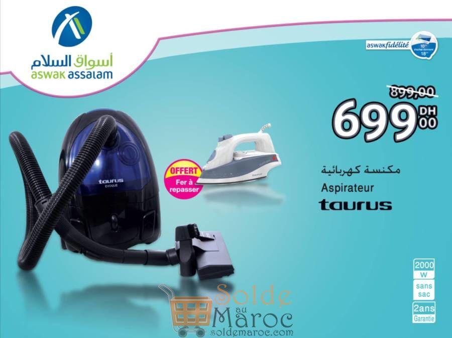 Promo Aswak Assalam Aspirateur TAURUS 699Dhs au lieu de 899Dhs