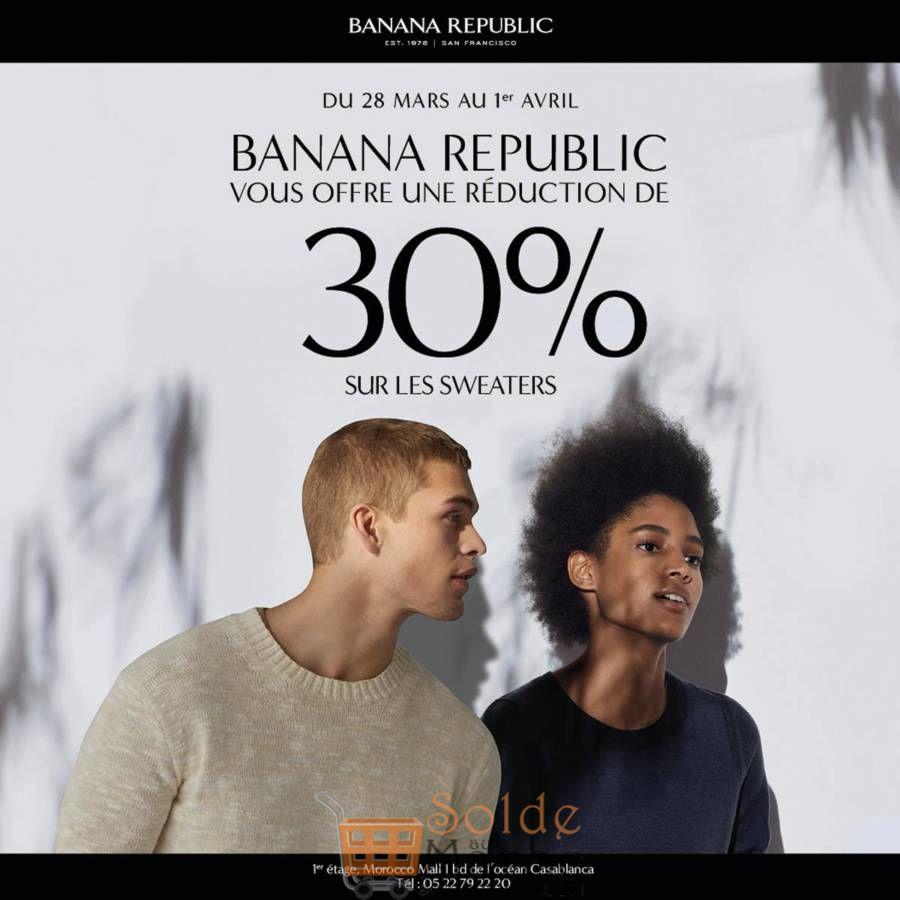 Promo BANANA REPUBLIC 30% su les SWEATERS Du 28 Mars au 1er Avril 2018