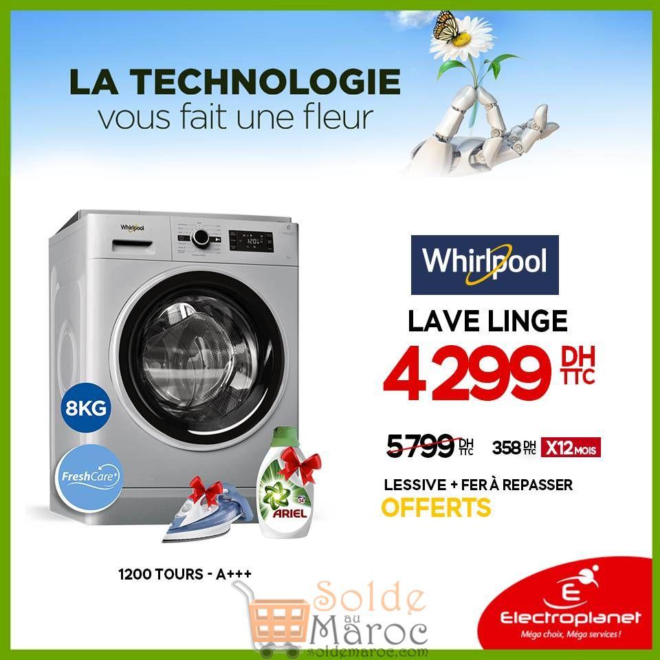 Promo Electroplanet lave-linge Whirlpool* technologie FreshCare+ 4299Dhs au lieu de 5799Dhs