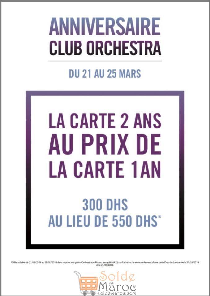 Promo Anniversaire Club Orchestra Maroc du 21 au 25 Mars 2018