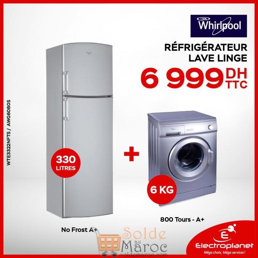 Offre Electroplanet Pack Whirlpool Réfrigérateur 330L + Lave-linge 6KG 6999Dhs