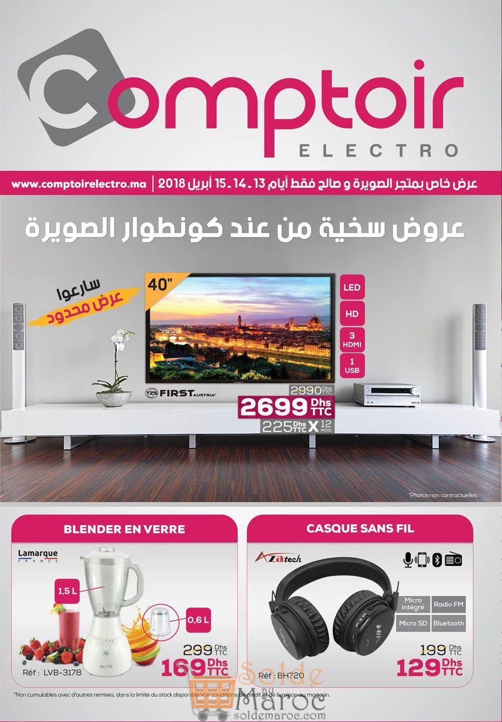Catalogue Spéciale Weekend Le comptoir Electro Essaouira du 13 au 15 Avril 2018