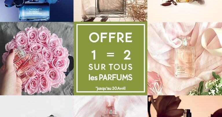 Promo Yves Rocher Maroc Offre Parfums 1=2 Jusqu'au 30 Avril 2018