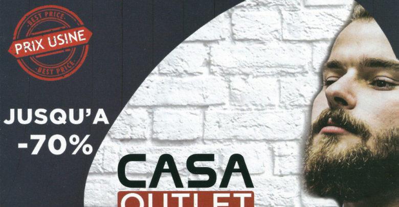 Ouverture Magasin CASA Outlet Jusqu'à -70% de Réduction
