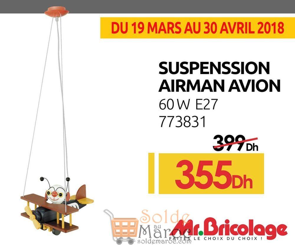 Promo Mr Bricolage Suspension Airman Avion 60W 355Dhs au lieu de 399Dhs
