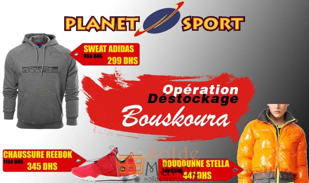 Opération Déstockage en continue chez Planet Sport Bouskoura