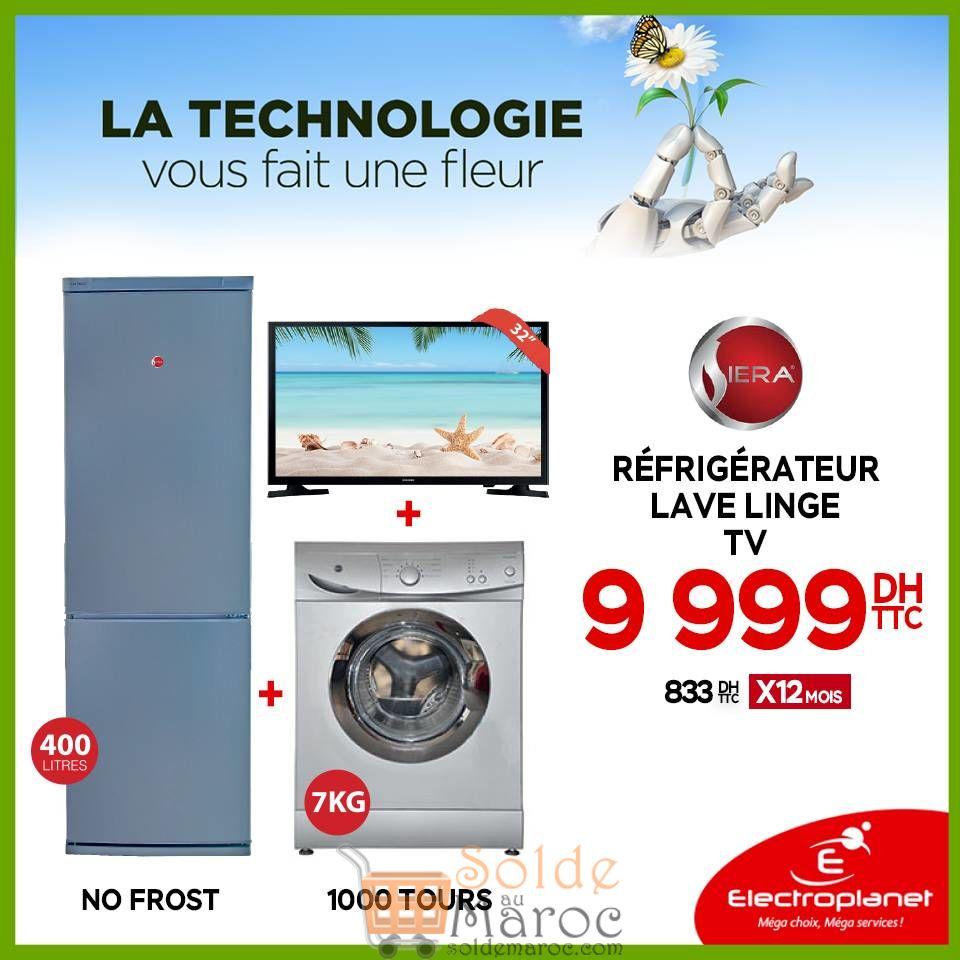"""Offre Electroplanet Pack Siera Réfrigérateur 400L + Machine à laver 7 KG + TV 32"""" 9999Dhs"""