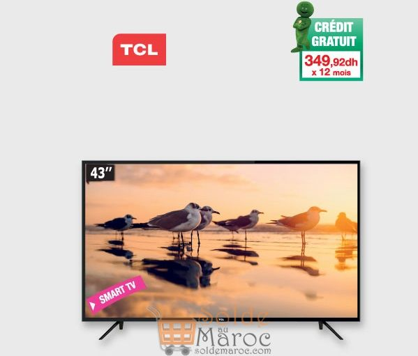 Promo Aswak Assalam Smart TV TCL 43″ S4900 LED 4199Dhs au lieu de 4299Dhs