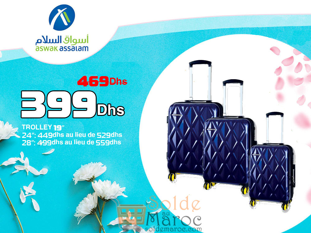 Promo Aswak Assalam TROLLEY 19″ 399Dhs au lieu de 469Dhs