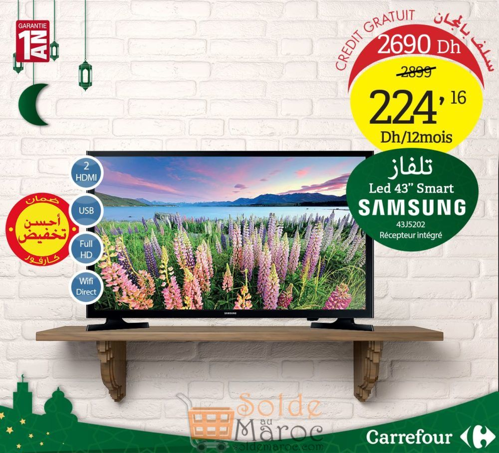 """Promo Carrefour Maroc Smart TV Samsung 43"""" récepteur intégré 2690Dhs au lieu de 2899Dhs"""