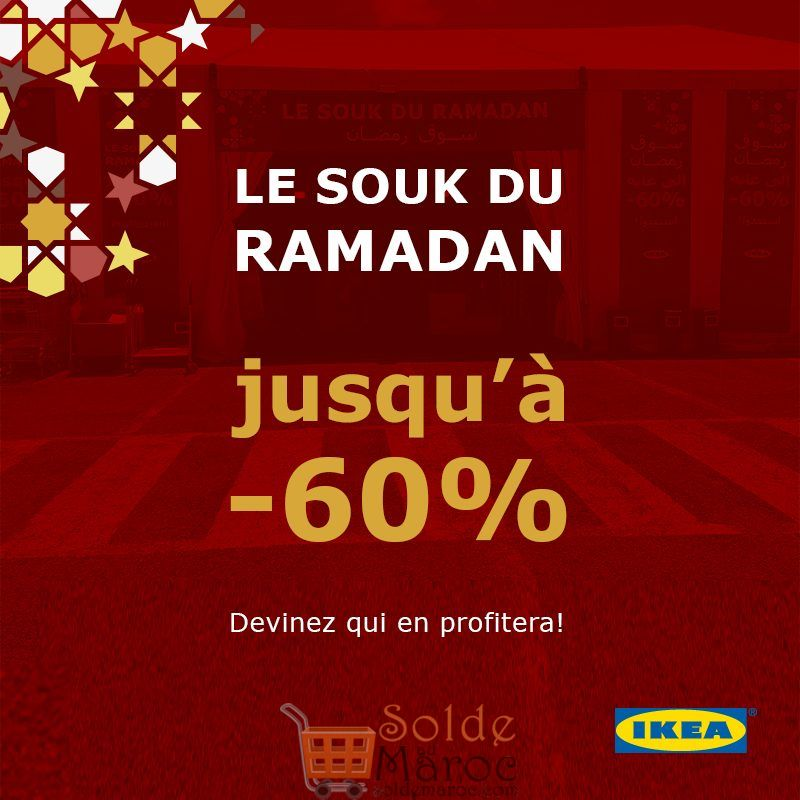 Souk IKEA Maroc durant tout le mois de Ramadan jusqu'à -60%
