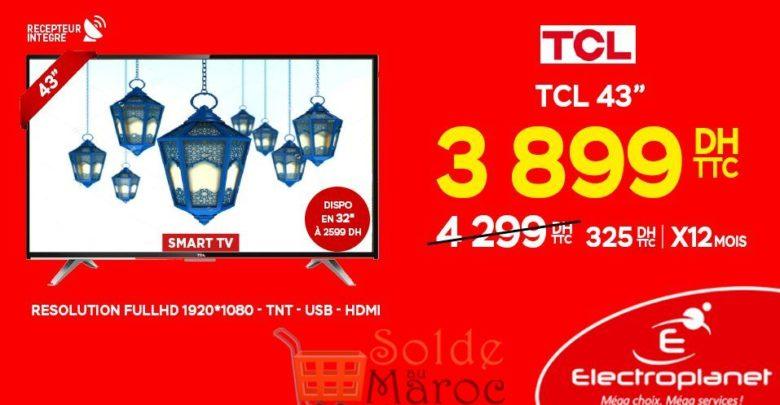 """Photo of Promo Electroplanet Smart TV TCL 43"""" Récepteur intégré 3899Dhs"""