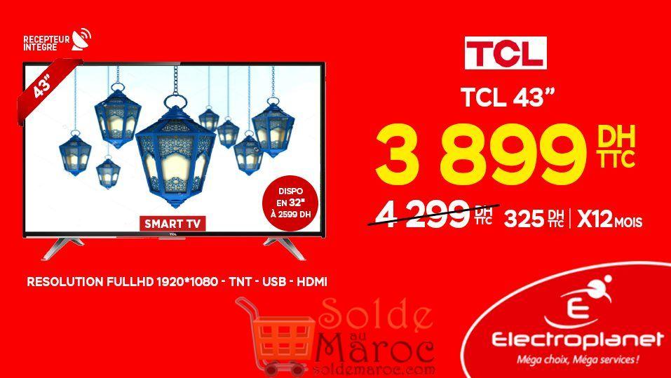 """Promo Electroplanet Smart TV TCL 43"""" Récepteur intégré 3899Dhs au lieu de 4299Dhs"""