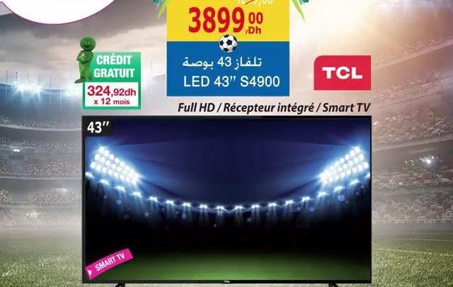 Photo of Promo Aswak Assalam Smart TV TCL 43″ récepteur intégrer 3899Dhs