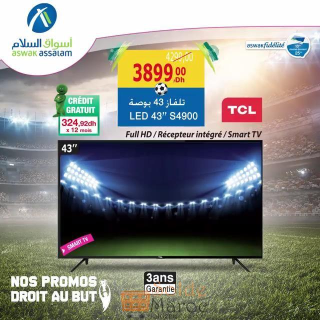 """Promo Aswak Assalam Smart TV TCL 43"""" récepteur intégrer 3899Dhs au lieu de 4290Dhs"""