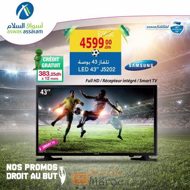 """Promo Aswak Assalam Smart TV SAMSUNG 43"""" récepteur intégrer 4599Dhs au lieu de 5190Dhs"""