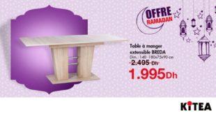 Offre Ramadan Kitea Table à manger extensible BREDA 1995Dhs au lieu de 2495Dhs