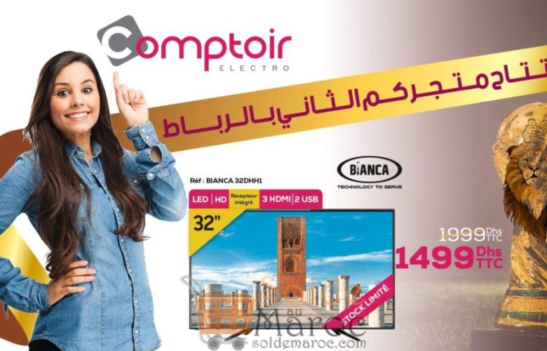 """Promo Le Comptoir Electro TV BIANCA 32"""" LED 1499Dhs au lieu de 1999Dhs"""
