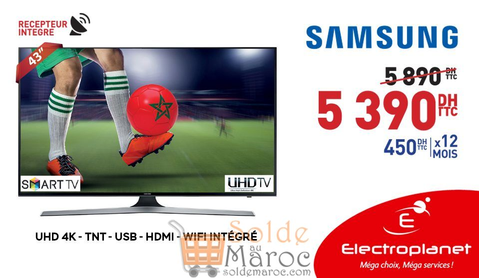 """Promo Electroplanet SMART TV SAMSUNG 43"""" 4K 5399Dhs au lieu de 5890Dhs"""
