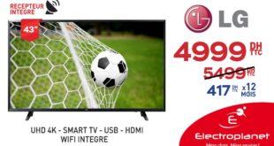 """Promo Electroplanet SMART TV LG 43"""" avec récepteur intégré 4999Dhs au lieu de 5499Dhs"""