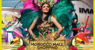 Morocco Mall Shopping Festival Amérique Latine du 28 Juin au 12 Août 2018