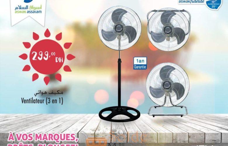 Offre Exceptionnel Aswak Assalam Ventilateur 3en1 299Dhs