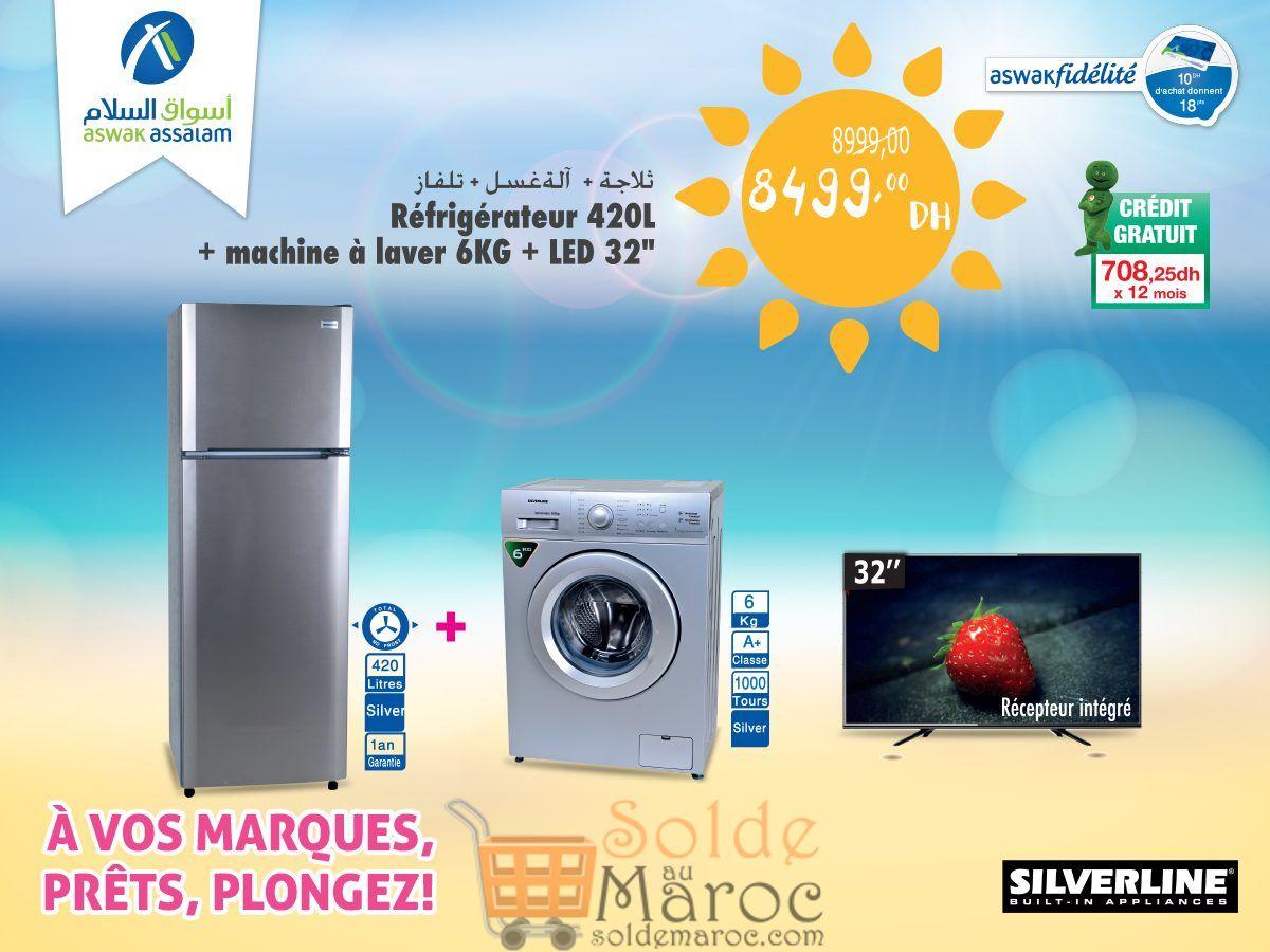 """Promo Aswak Assalam Pack SILVERLINE Réfrigérateur et Led 32"""" et Lave-linge 8499Dhs au lieu de 8999Dhs"""