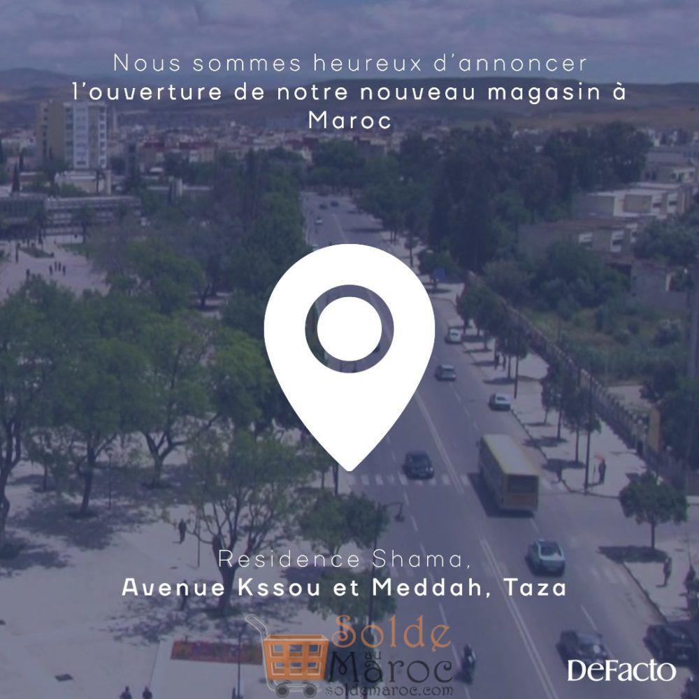 Ouverture nouveau magasin Defacto Maroc TAZA
