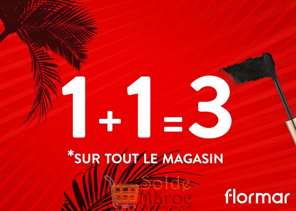Promo Flormar Maroc 1+1=3 aujourd'hui seulement