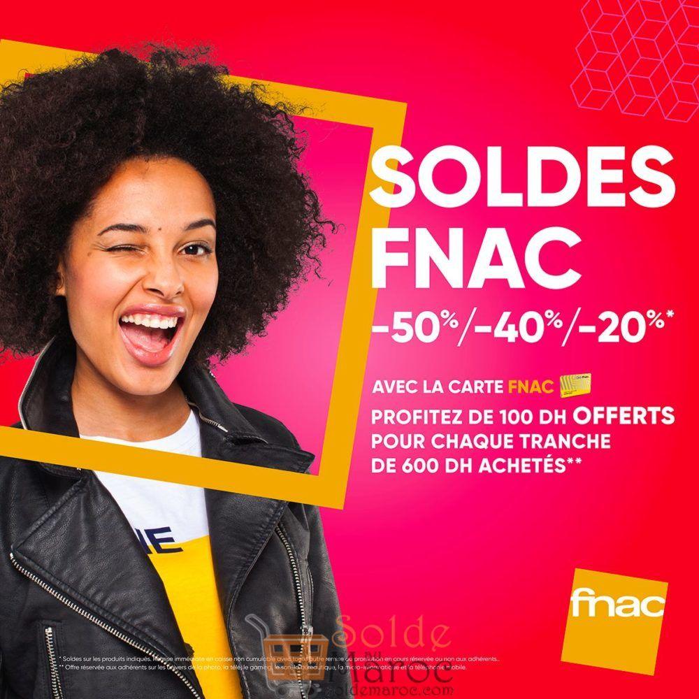 Soldes Membres Fnac 100Dhs pour chaque Tranche 600Dhs achetés
