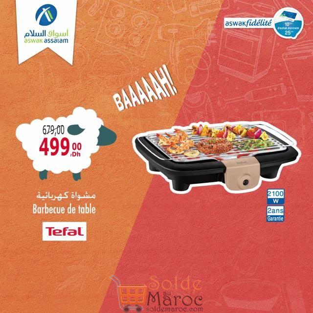 Soldes Aswak Assalam Barbecue de Table TEFAL 499Dhs au lieu de 679Dhs