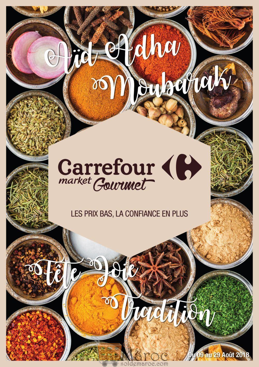 Catalogue Carrefour Gourmet Spéciale عيد الأضحى du 9 au 29 Août 2018