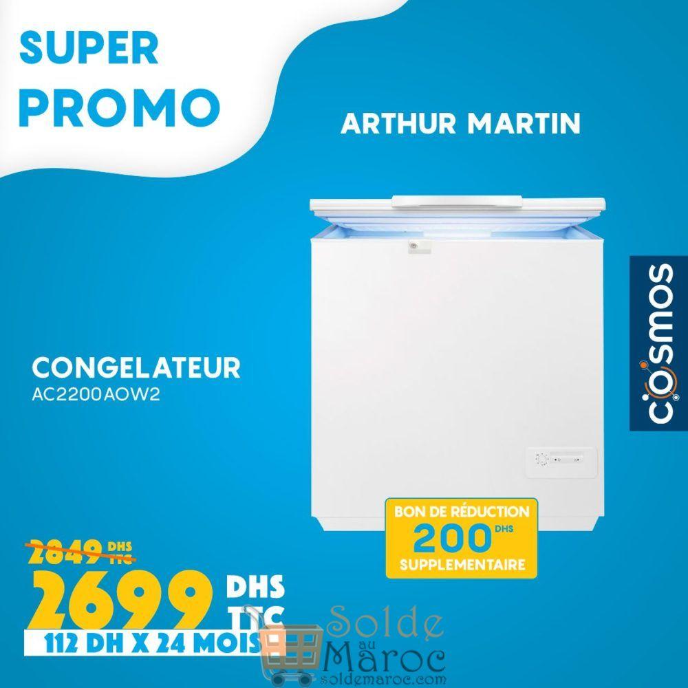 Promo Cosmos Electro Congélateur Arthur Martin 2699Dhs au lieu de 2849Dhs