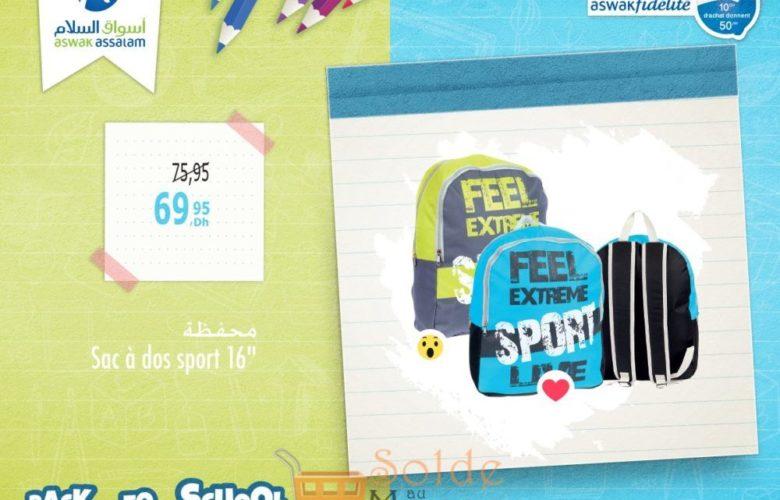 Promo Aswak Assalam Sac à dos 69Dhs au lieu de 75Dhs