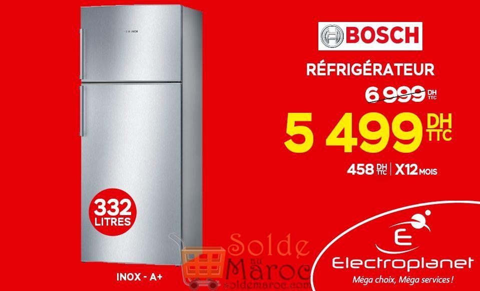 Promo Electroplanet Réfrigérateur BOSCH 5499Dhs au lieu de 6999Dhs