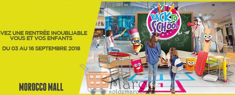 Événement Back To School chez Morocco Mall du 3 au 16 Septembre 2018