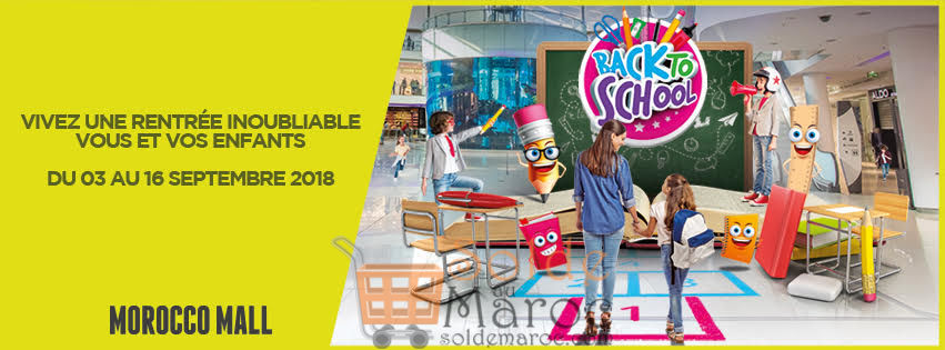 Événement Back To School chez Morocco Mall du 3 au 16 Septembre 2018