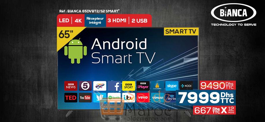 """Promo Le Comptoir Electro Smart TV 65"""" Android 4K BIANCA 7999Dhs au lieu de 9490Dhs"""