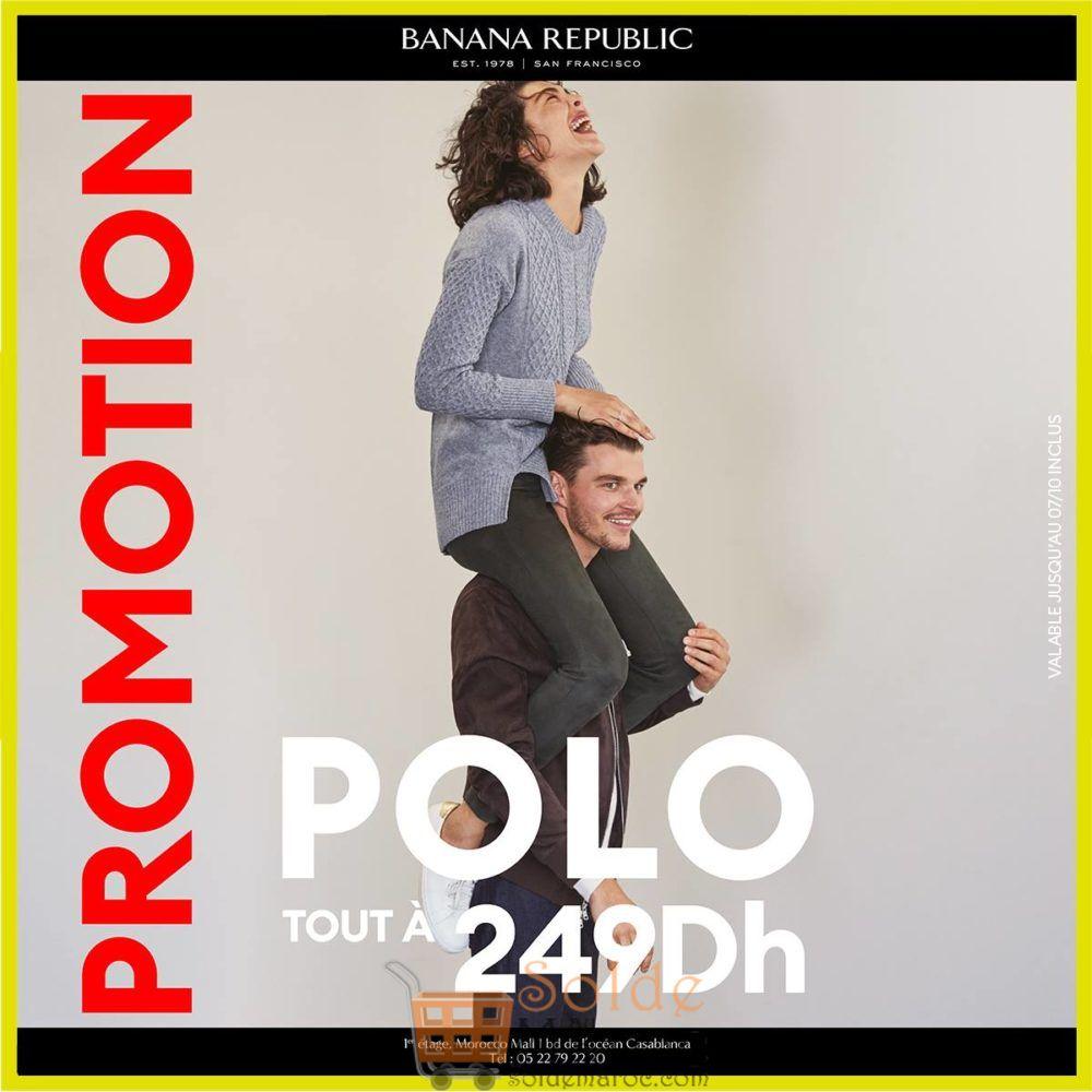 Promo Banana Republic Maroc POLO 249Dhs jusqu'au 7 Octobre 2018