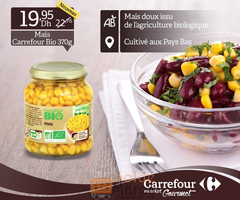 Promo Carrefour Gourmet Mais Bio 19Dhs au lieu de 22Dhs