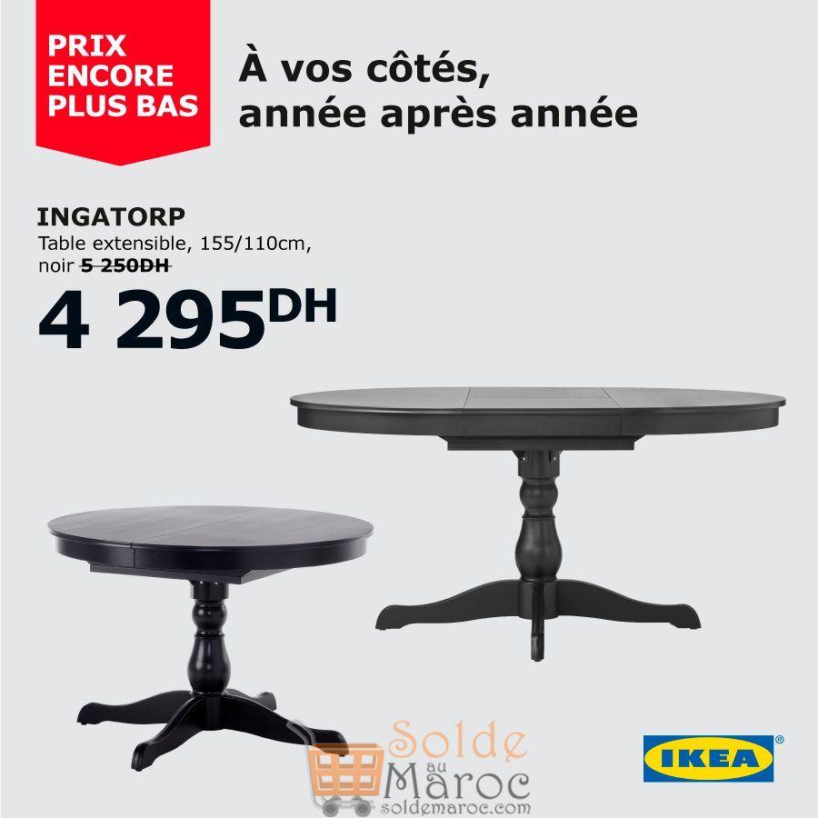 Solde Ikea Maroc Table Extensible INGATORP 4295Dhs au lieu de 5250Dhs