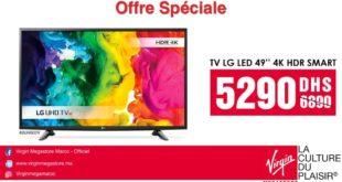 "Promo Virgin Megastore Maroc SMART TV LG 49"" 4K 5290Dhs au lieu de 6890Dhs"