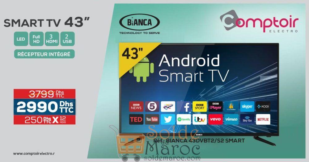 """Promo Le Comptoir Electro Smart TV 43"""" Bianca TNT Récepteur intégré 2990Dhs au lieu de 3799Dhs"""