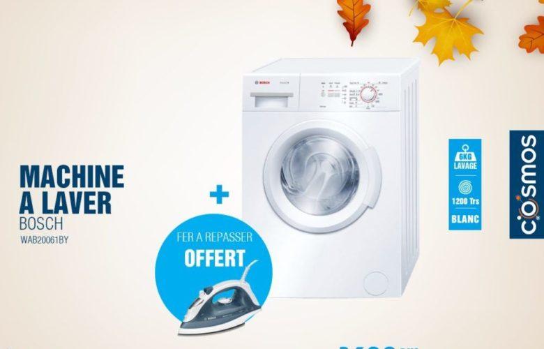 Promo Cosmos Electro Lave-linge Bosch + fer à repasser 2999Dhs au lieu de 3699Dhs