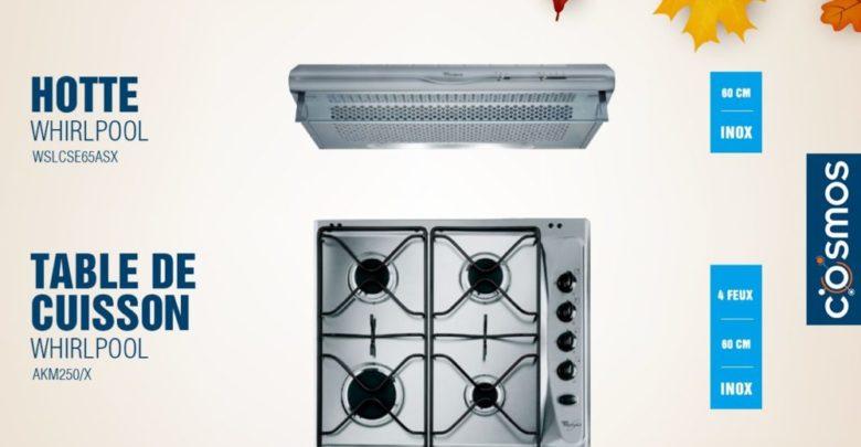 Photo of Promo Cosmos Electro Hotte + Table de cuisson Whirlpool 1290Dhs au lieu de 1890Dhs