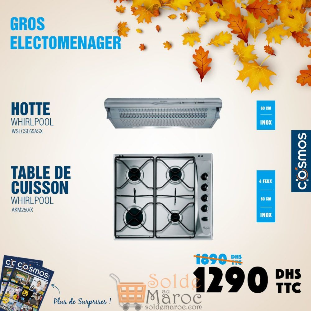 Promo Cosmos Electro Hotte + Table de cuisson Whirlpool 1290Dhs au lieu de 1890Dhs